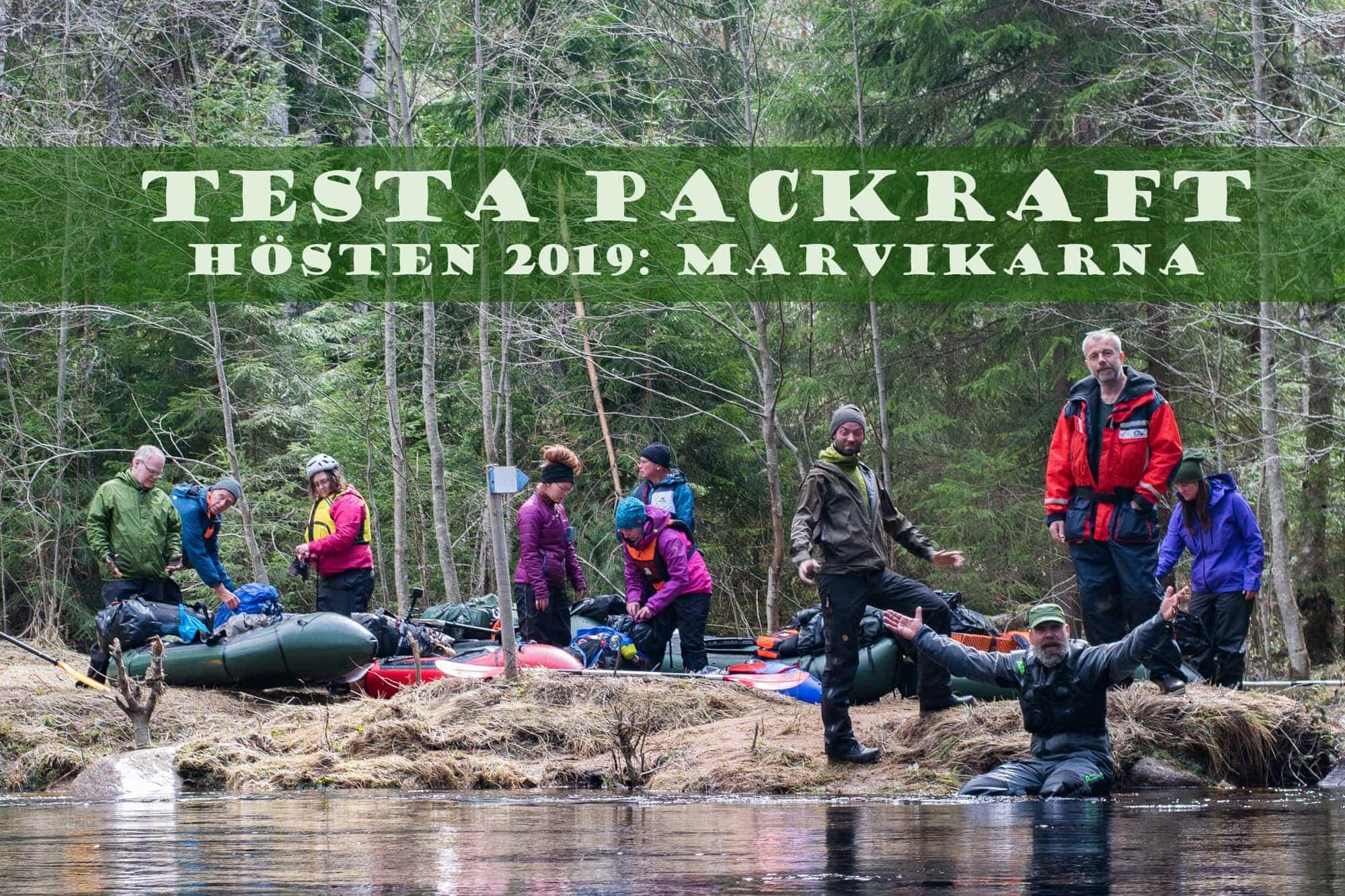 Packraft Sverige, Marvikarna